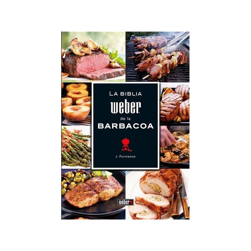 The Weber Bible of the Barbecue